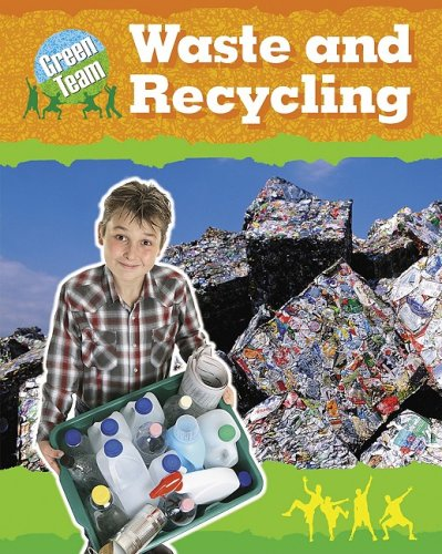 Waste and Recycling (Green Team)