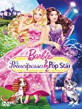 Barbie La Principessa and La Pop Star - IMPORT