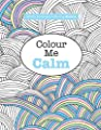 Really RELAXING Colouring Book 2: Colour Me Calm: Volume 2 (Really RELAXING Colouring Books)