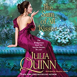 The Sum of All Kisses | [Julia Quinn]