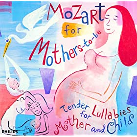 Mozart: Mozart for Mothers-to-be