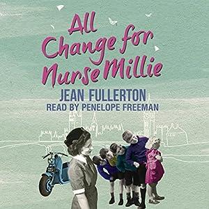 All Change for Nurse Millie Audiobook