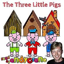 The Three Little Pigs | Livre audio Auteur(s) : Tim Firth Narrateur(s) : Andy Crane