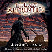 Slither: The Last Apprentice, Book 11 | Joseph Delaney