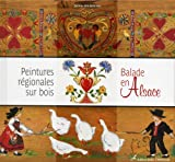 Peintures régionales sur bois : Balades en Alsace...