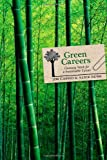 Green Careers: Choosing Work for a Sustainable Future