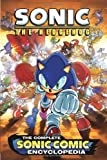 Ian Flynn Sonic the Hedgehog: The Complete Sonic Comic Encyclopedia