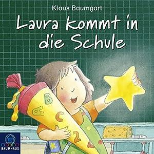 Laura kommt in die Schule (Lauras Stern) Hörspiel