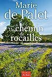 echange, troc Marie de Palet - Chemin de Rocailles (un)