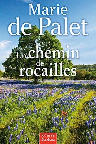 Chemin de Rocailles (un)