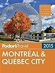 Fodor's Montreal & Quebec City 2015 (...