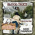 Blood Truce: Wilderness Series, Book 16