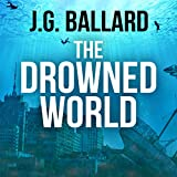 The Drowned World (Unabridged)