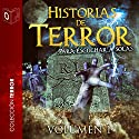 Historias de terror - I: Horror Stories - I Audiobook by Tony Jimenez, Ralph Barby, Edgar Allan Poe, Hector Munro, Gustavo Adolfo Bécquer, Washington Irving Narrated by Marcos Chacón