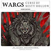 Curse of Misty Hollow: Wargs, Book 1 | D Allen Rutherford