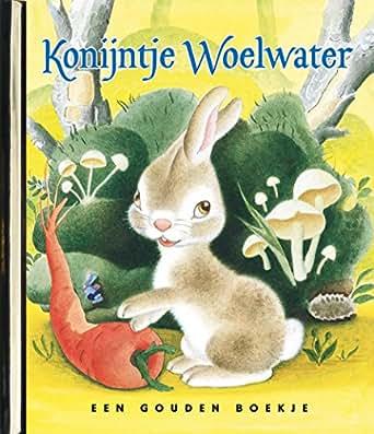 Konijntje woelwater - original (gouden boekjes, original) (Dutch