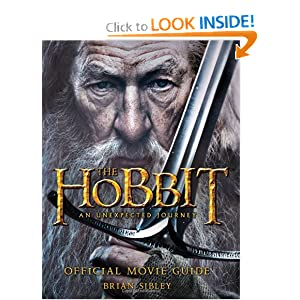 The Hobbit: An Unexpected Journey Official Movie Guide by