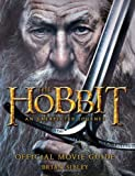 The Hobbit: An Unexpected Journey Official Movie Guide (054789855X) by Sibley, Brian
