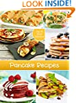 Top 50 Most Delicious Pancake Recipes...