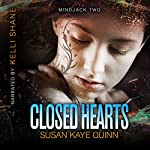 Closed Hearts: (Book Two in the Mindjack Trilogy) | Susan Kaye Quinn