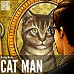 Cat Man | Heather Monley