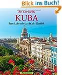 Kuba Bildband: Pure Lebensfreude in d...