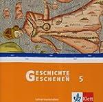 Geschichte und Geschehen B 5. Lehrerb...