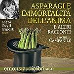 Asparagi e immortalità dell'anima   Achille Campanile