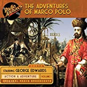 The Adventures of Marco Polo, Volume 1 | George Edwards
