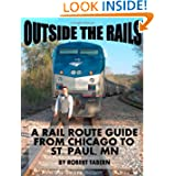 Outside The Rails: A Rail Route Guide From Chicago To St. Paul