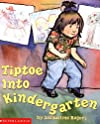 Tiptoe Into Kindergarten