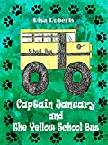 Captain January and The Yellow School Bus
