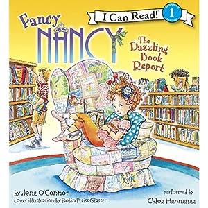 Fancy Nancy: The Dazzling Book Report Audiobook