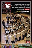 Highlights from the 2012 Brass in Concert Championship and World of Brass in Concert [DVD]