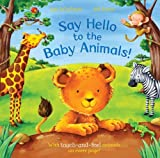 Say Hello to the Baby Animals! Ian Whybrow