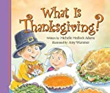 What Is Thanksgiving?