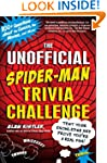 The Unofficial Spider-Man Trivia Chal...