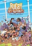 echange, troc Serge Simon - Le Rugby des barbares, tome 4 : Faites la boue pas la guerre
