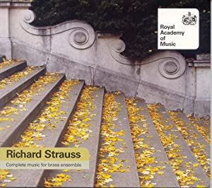Strauss Complete Music For Brass Ensemble Royal Academy Of Music Symphonic Brass Watson by Royal Academy of Music