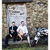 Cafe Firenze Cookbook: Food and Drink Recipes from the Tuscan Sons by Fabio Viviani