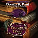 Dragons of the Watch: A Novel Audiobook by Donita K. Paul Narrated by Ariadne Meyers