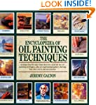 The Encyclopedia of Oil Painting Tech...