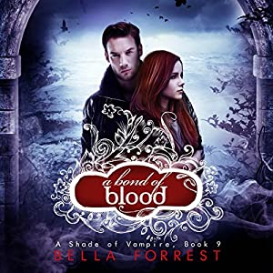 A Shade of Vampire 9: A Bond of Blood Hörbuch