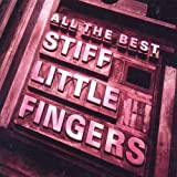All The Bestby Stiff Little Fingers