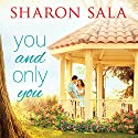 You and Only You: Blessings, Georgia Series #1 Audiobook by Sharon Sala Narrated by Amy Rubinate