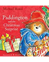 Paddington and the Christmas Surprise