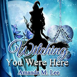 Witching You Were Here Audiobook