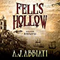 Fell's Hollow (       UNABRIDGED) by A. J. Abbiati Narrated by David George