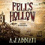 Fell's Hollow | A. J. Abbiati