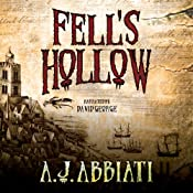 Fell's Hollow | [A. J. Abbiati]